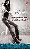 echange, troc Jennifer Estep - L'exécutrice, Tome 4 : L'orchidée et l'Araignée
