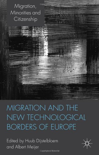 Migration and the New Technological Borders of Europe (Migration, Minorities and Citizenship)