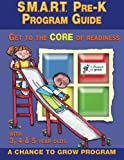 img - for S.M.A.R.T. Pre-K: Program Guide: Get to the CORE of Readiness book / textbook / text book
