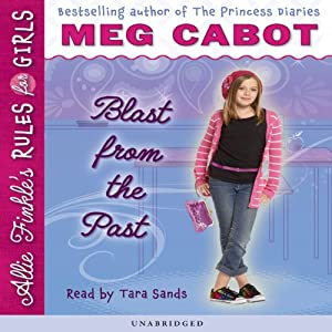 Blast from the Past: Allie Finkle's Rules for Girls #6 | [Meg Cabot]