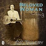Beloved Woman: Appalachian Journey, Book 3 | CC Tillery,Cyndi Tillery Hodges,Christy Tillery Fench