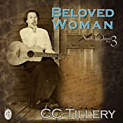 Beloved Woman: Appalachian Journey, Book 3 | CC Tillery, Cyndi Tillery Hodges, Christy Tillery Fench