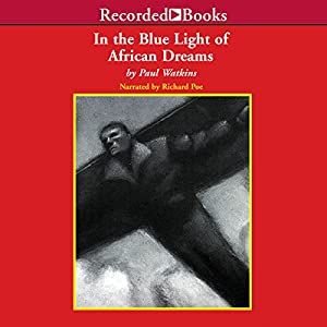 In the Blue Light of African Dreams Audiobook