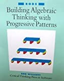img - for Building Algebraic Thinking with Progressive Patterns, Vol. 2: Rods book / textbook / text book