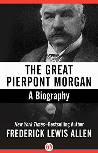 the-great-pierpont-morgan-a-biography
