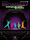 Broadway Songs 4 Kids Bk with online audio; also has the Piano part for 33 Songs Originally Sung by Children