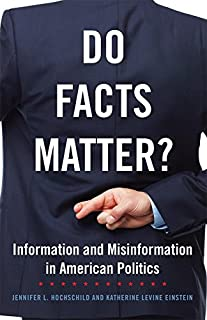 Book Cover: Do facts matter? : information and misinformation in american politics