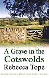 Grave in the Cotswolds, A (Cotswold Mysteries)