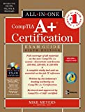 CompTIA A+ Certification All-in-One Exam Guide, Sixth Edition