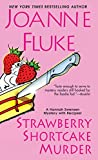 Strawberry Shortcake Murder (Hannah Swensen series)
