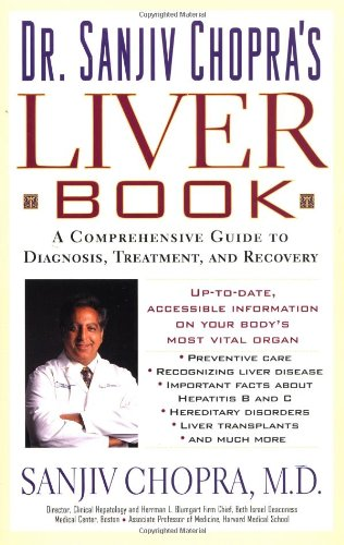 The Liver Book: A Comprehensive Guide to Diagnosis, Treatment, and Recovery