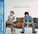 resurface(初回生産限定盤)(DVD付)