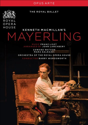 MACMILLAN, Kenneth: Mayerling (Royal Ballet, 2009)
