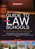 img - for Guide to Law Schools (Barron's Guide to Law Schools) book / textbook / text book