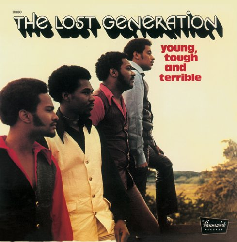 Lost Generation - Young Tough & Terrible