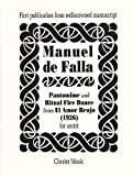 Manuel de Falla Pantomime and Ritual Fire Dance from El Amor Brujo (1926) for sextet (First publication from rediscovered manuscript) Score