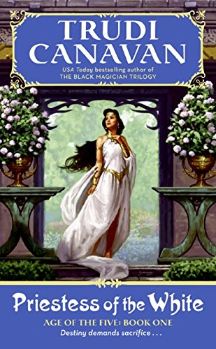 Priestess of the White: Age of the Five Volume 1