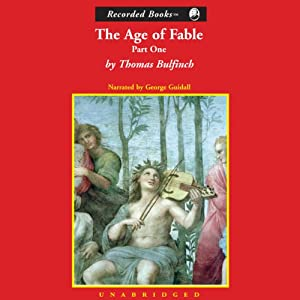 Age of Fable, Part 1 | [Thomas Bulfinch]