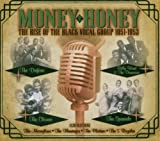 Money Honey: The Rise of Black Vocal Groups 1951-1953 Various Artists