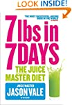 7lbs In 7 Days Super Juice Diet (New...