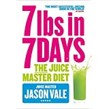7lbs in 7 Days: The Juice Master Dietby Jason Vale