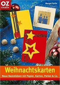 Weihnachtskarten neue bastelideen mit papier karton perlen co margot forlin b cher - Weihnachtskarten amazon ...
