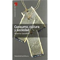 Consumo, cultura y sociedad (Comunicación, cultura y medios)