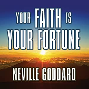 Your Faith Is Your Fortune Audiobook