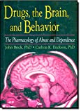 img - for Drugs, the Brain, and Behavior: The Pharmacology of Abuse and Dependence (Haworth Therapy for the Addictive Disorders) book / textbook / text book