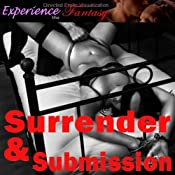 Surrender and Submission: Directed Erotic Visualisation | [Essemoh Teepee]