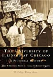 University of Illinois at Chicago: (IL)   (College History Series) (0738507067) by Beuttler, Fred W.