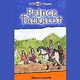 Prince Talkalot (Stop N Think)