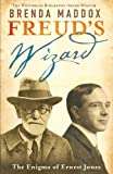 Freud's Wizard: The Enigma of Ernest Jones (0719567920) by Maddox, Brenda
