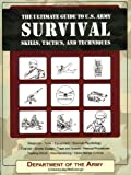 img - for The Ultimate Guide to U.S. Army Survival Skills, Tactics, and Techniques book / textbook / text book