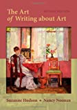 img - for The Art of Writing About Art book / textbook / text book