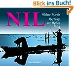 Nil. Abenteuer und Mythos Afrika