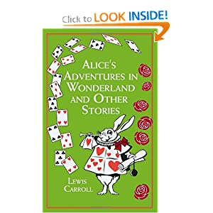 Alice's Adventures in Wonderland: And Other Stories (Leather-bound Classics) by Lewis Carroll and john Tenniel