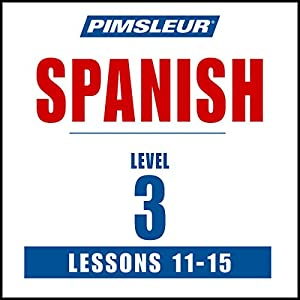 Spanish Level 3 Lessons 11-15 Audiobook