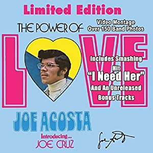 Joe Acosta Introduces Joe Cruz - The Power Of Love