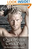 Once Written, Twice Shy (Contemporary Erotic Romance) (The Broken Men Chronicles Book 1)