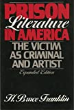 img - for Prison Literature in America: The Victim as Criminal and Artist (Oxford Paperbacks) book / textbook / text book