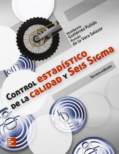 CONTROL ESTADISTICO DE LA CALIDAD Y SEIS SIGMA