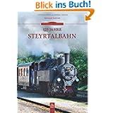 125 Jahre Steyrtalbahn