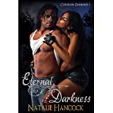 Eternal Darkness (Cursed in Darkness)by Natalie Hancock