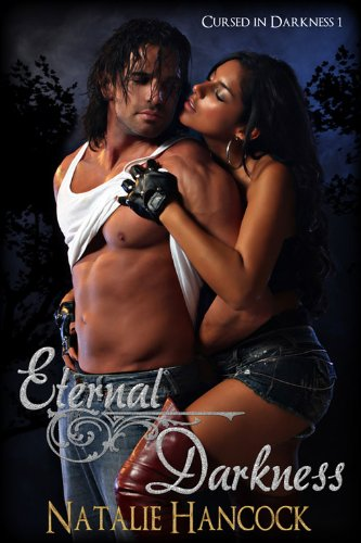 Book: Eternal Darkness (Cursed in Darkness) by Natalie Hancock