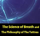 img - for The Science of Breath and The Philosophy of The Tattvas book / textbook / text book