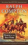 Ralph Compton North to the Salt Fork (Ralph Compton Western Series)