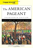 The American Pageant: A History of the American People, Volume 11: Since 1865 (0495903485) by Kennedy, David M.