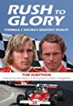 Rush to Glory: FORMULA 1 Racing's Gre...