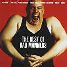 Best of Bad Manners